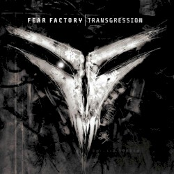 Transgression by Fear Factory