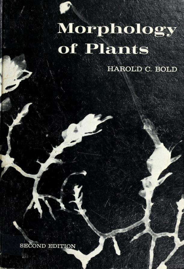 Morphology of plants by Harold Charles Bold